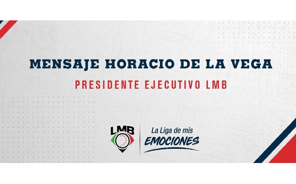 LMB 95 AÑOS: Mensaje del presidente de la Liga Mexicana