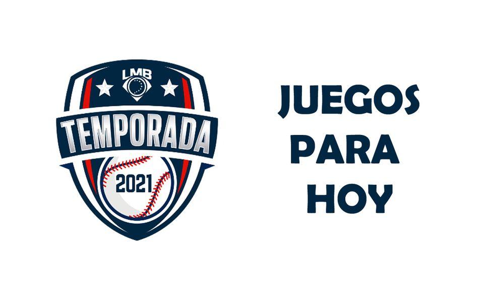 Calendario y horarios de los juegos de hoy en la Liga Mexicana