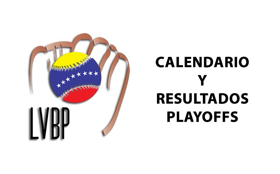 LVBP: Resultados y calendario de los playoffs 2020-2021