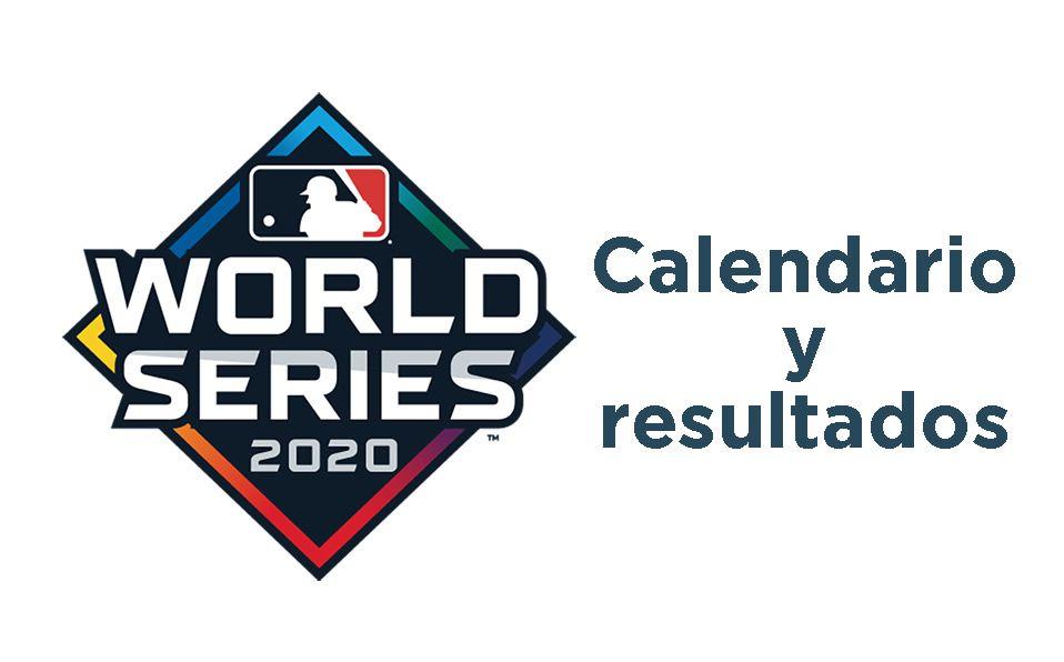 Calendario y resultados de la Serie Mundial 2020