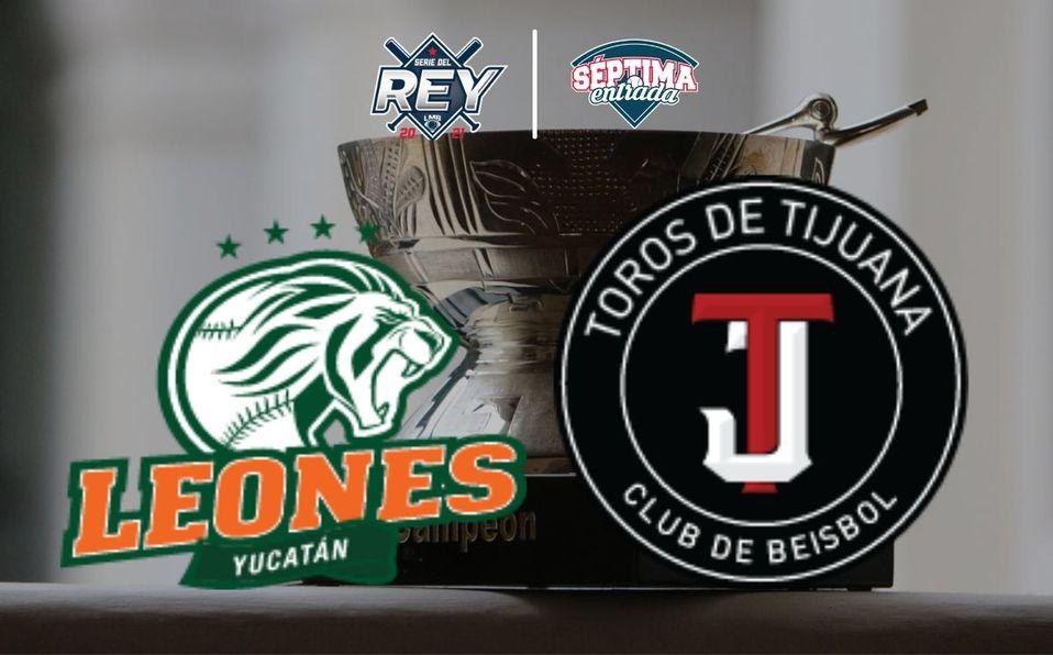 Toros de Tijuana y Leones de Yucatán disputan la Serie del Rey 2021 en la LMB. (Especial)