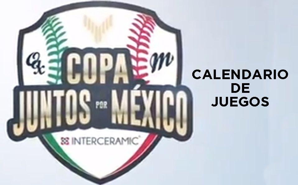 Calendario de juegos Copa 'Juntos por México'
