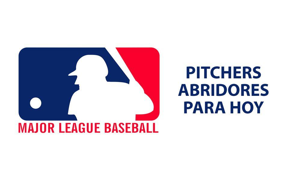 Lanzadores probables para hoy en el Béisbol de las Grandes Ligas (MLB)