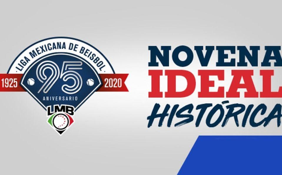LMB 95 AÑOS: fechas para elegir a los mejores de la historia