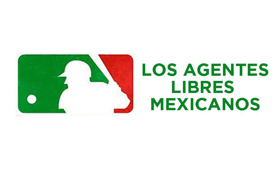 Los agentes libres mexicanos en Grandes Ligas
