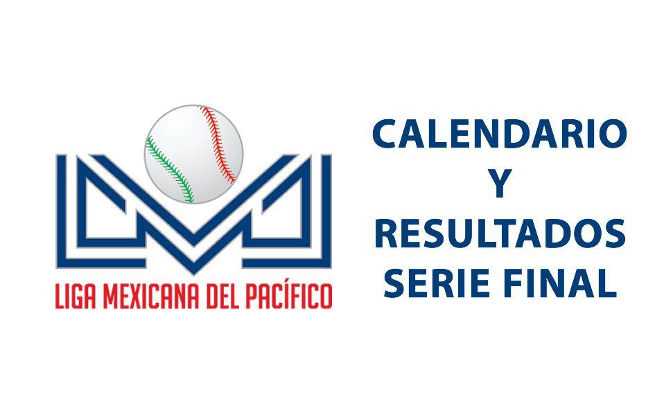 LMP: Calendario y resultados de Serie Final, Tomateros vs Naranjeros